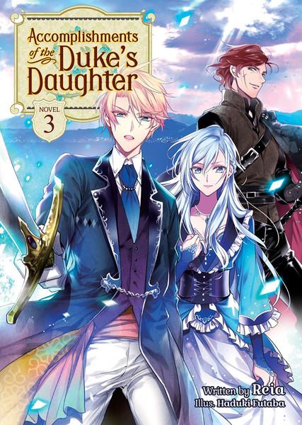 Accomplishments of the Duke's Daughter Novel Volume 3