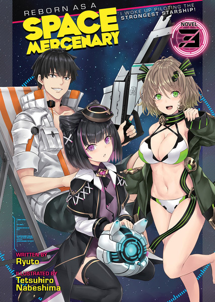 Reborn as a Space Mercenary I Woke Up Piloting the Strongest Starship! Novel Volume 3