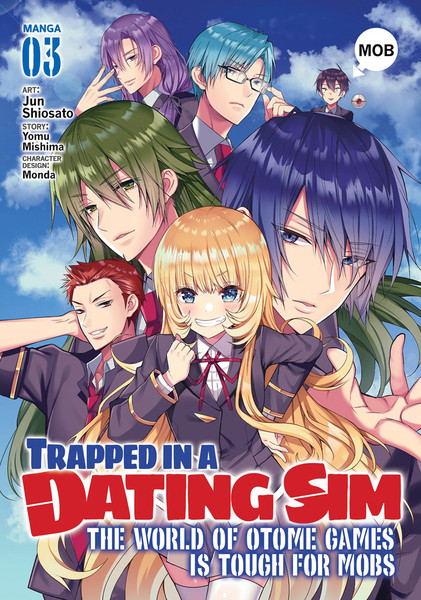Trapped in a Dating Sim The World of Otome Games is Tough for Mobs Manga Volume 3