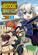 Chronicles of an Aristocrat Reborn in Another World Manga Volume 1
