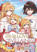 I'm in Love with the Villainess Novel Volume 3