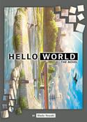HELLO WORLD Novel