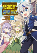 Chronicles of an Aristocrat Reborn in Another World Manga Volume 2