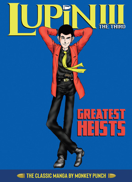 Lupin the 3rd Greatest Heists The Classic Manga Collection (Hardcover)