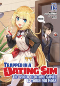 Trapped in a Dating Sim The World of Otome Games is Tough for Mobs Novel Volume 4