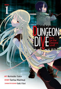 DUNGEON DIVE Aim for the Deepest Level Manga Volume 1