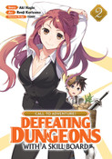 CALL TO ADVENTURE! Defeating Dungeons with a Skill Board Manga Volume 2
