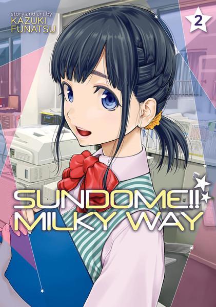 Sundome!! Milky Way Manga Volume 2