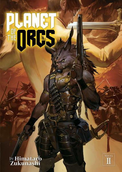 Planet of the Orcs Novel Volume 2