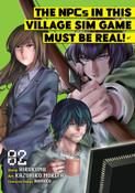The NPCs in this Village Sim Game Must Be Real! Manga Volume 2