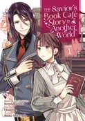 The Savior's Book Cafe Story in Another World Manga Volume 1