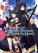 My Status as an Assassin Obviously Exceeds the Hero's Novel Volume 2