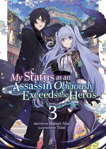 My Status as an Assassin Obviously Exceeds the Hero's Novel Volume 3