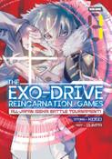 THE EXO-DRIVE REINCARNATION GAMES: All-Japan Isekai Battle Tournament! Manga Volume 1