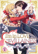 I'm in Love with the Villainess Manga Volume 1