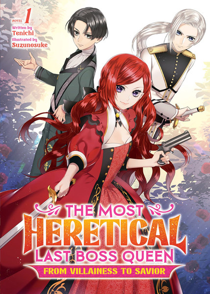 The Most Heretical Last Boss Queen From Villainess to Savior Novel Volume 1