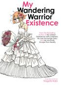 My Wandering Warrior Existence Manga