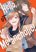 Hello, Melancholic! Manga Volume 1
