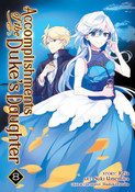 Accomplishments of the Duke's Daughter Manga Volume 8