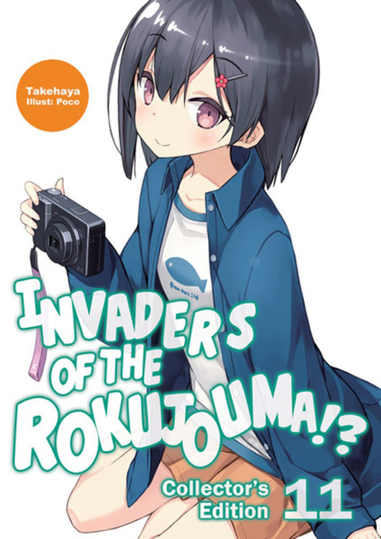 Invaders of the Rokujouma!? Collector's Edition Novel Omnibus Volume 11