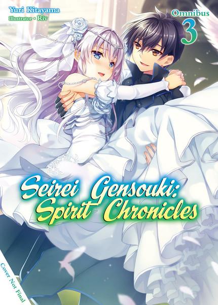 Seirei Gensouki Spirit Chronicles Novel Omnibus Volume 3