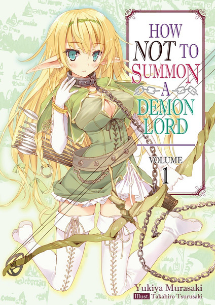 How Not to Summon a Demon Lord Novel Volume 1