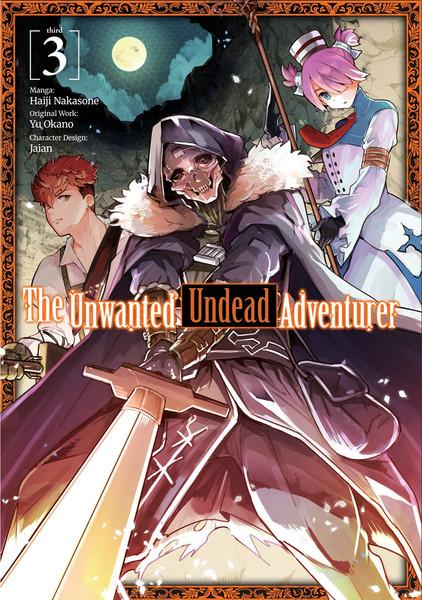 The Unwanted Undead Adventurer Manga Volume 3