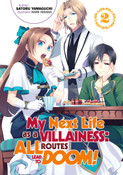My Next Life as a Villainess All Routes Lead to Doom! Novel Volume 2