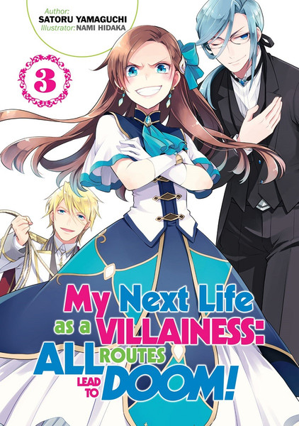My Next Life as a Villainess All Routes Lead to Doom Novel Volume 3