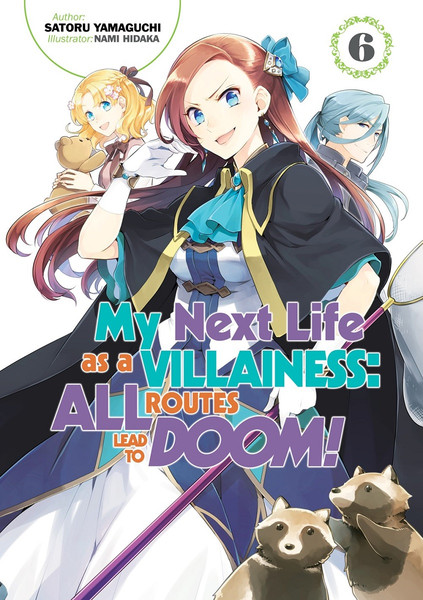 My Next Life as a Villainess All Routes Lead to Doom! Novel Volume 6