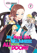 My Next Life as a Villainess All Routes Lead to Doom! Novel Volume 7