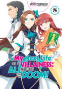 My Next Life as a Villainess All Routes Lead to Doom! Novel Volume 8