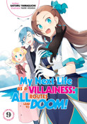 My Next Life as a Villainess All Routes Lead to Doom! Novel Volume 9