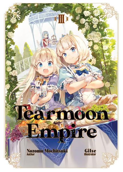 Tearmoon Empire Novel Volume 3