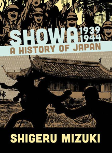 Showa 1939-1944 A History of Japan Manga