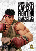 How To Make Capcom Fighting Characters (Hardcover)