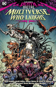 Dark Nights Death Metal The Multiverse Who Laughs Graphic Novel