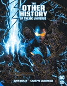 The Other History of the DC Universe Graphic Novel (Hardcover)