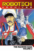Robotech Archives The Macross Saga Graphic Novel Volume 2