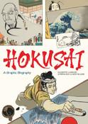 Hokusai A Graphic Biography (Hardcover)