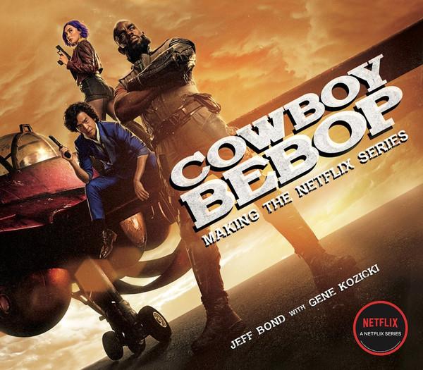 Cowboy Bebop Making The Netflix Series Companion Book (Hardcover)