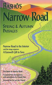 Basho's Narrow Road Spring and Autumn Passages