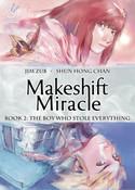 Makeshift Miracle Manga Volume 2 (Hardcover) (Color)