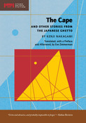 The Cape and Other Stories from the Japanese Ghetto Novel