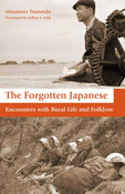The Forgotten Japanese Encounters with Rural Life and Folklore