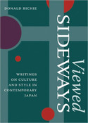 Viewed Sideways Writings on Culture and Style in Contemporary Japan