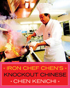 Iron Chef Chen's Knockout Chinese (Color)