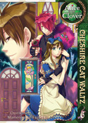 Alice in the Country of Clover Cheshire Cat Waltz Manga Volume 6