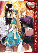 Alice in the Country of Hearts: Mad Hatter's Late Night Tea Party Manga Volume 1