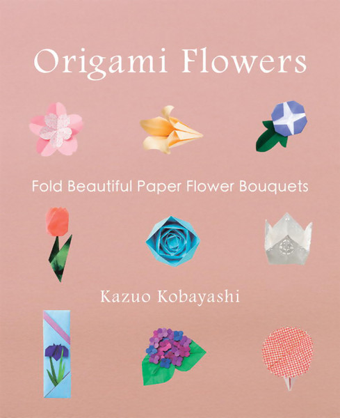 Origami Flowers Fold Beautiful Paper Flower Bouquets
